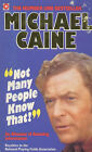 Not Many People Know That: Michael Caine's Almanac of Amazing Information by Michael Caine (Paperback, 1986)