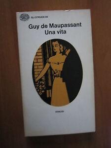 GUY-DE-MAUPASSANT-UNA-VITA-EINAUDI-1976-A7
