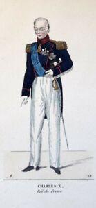 100% De Qualité Monarchie - Portrait En Pied Du Roi Charles X En Uniforme - Gravure En Couleur