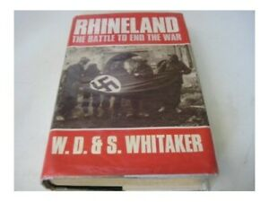 Rhineland-The-Battle-to-End-the-War-by-Whitaker-Shelagh-Hardback-Book-The