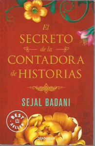 Sejal Badani-El secreto de la contadora de historias.Punto de Lectura.2021.