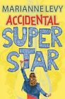 Accidental Superstar by Marianne Levy (Paperback, 2016)