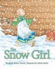 The Snow Girl by Robert Giraud (Hardback, 2014)
