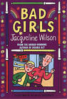 Bad Girls by Jacqueline Wilson (Paperback, 1997)