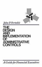 The Design and Implementation of Administrative Controls : A Guide for...