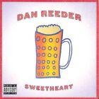 Dan Reeder - Sweetheart (Parental Advisory, 2016)