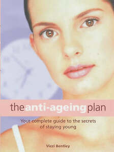 Very-Good-The-Anti-Ageing-Plan-Your-Complete-Guide-to-Ant-Ageing-Secrets-That