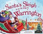 Santa's Sleigh is on its Way to Warrington by Eric James (Hardback, 2015)