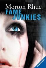 Rhue, Morton - Fame Junkies