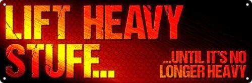 Blechschild Lift Heavy Stuff Fitness-Wissen Trainings-Motivation 30,5 x 10,1 cm