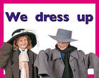 We Dress Up PM PLUS Magenta 1 Fiction by Cengage Learning Australia (Paperback, 1999)