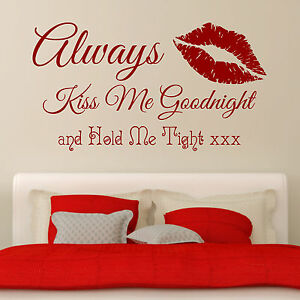 Image Is Loading Always Kiss Me Goodnight Lips Romantic Bedroom Quote  Part 87