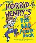 Horrid Henry's Big Bad Puzzle Book by Francesca Simon (Paperback, 2015)