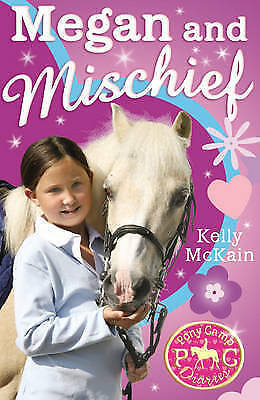 1 of 1 - Megan and Mischief by Kelly McKain (Paperback) New Book