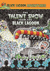 The Talent Show from the Black Lagoon by Mike Thaler (Hardback, 2011)