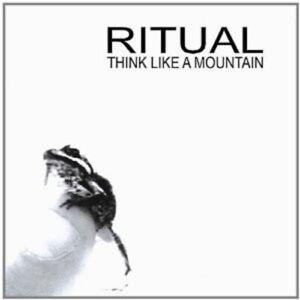 RITUAL-034-THINK-LIKE-A-MOUNTAIN-034-CD-NEW