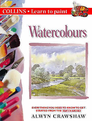 """AS NEW"" Watercolours (Collins Learn to Paint), Crawshaw, Alwyn, Book"