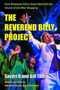 Reverend-Billy-Project-From-Rehearsal-Hall-to-Super-Mall-with-the-Church-of-Li