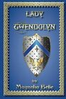 Lady Gwendolyn by Magnolia Belle (Paperback / softback, 2013)