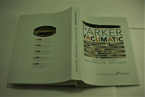 PARKER  VACUMATIC   BOOK BY  DAVID SHEPHERD GEOFFREY PARKER  /&  DAN ZAZOVE