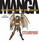 Monster Book of Manga Steampunk by Jorge Balaguer (2015, Paperback)