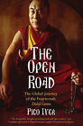 The Open Road: The Global Journey of the Fourteenth Dalai Lama by Pico Iyer (Paperback, 2008)
