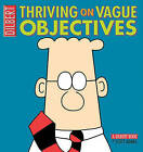 Thriving on Vague Objectives: A Dilbert Book by Scott Adams (Paperback / softback)