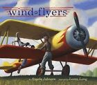 Wind Flyers by Angela Johnson (Other book format, 2007)