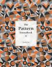 The Pattern Sourcebook: A Century of Surface Design by Drusilla Cole (Paperback, 2015)