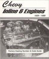 1929 - 1989 Chevy Gmc 302, 292, 270, 261, 250, 248, 235, 230 Inline 6 Engines
