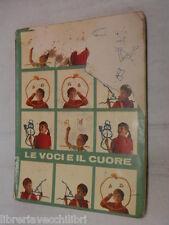 LE VOCI E ILCUORE Myra Crespi e Umberto Amadei Editrice Argo 1967 libro scuola