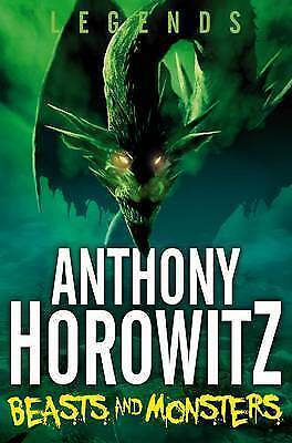 1 of 1 - **NEW PB** Legends! Beasts and Monsters by Anthony Horowitz