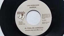 """LOS HERMANOS BARRON - El Final De Carrasco /  Noche De Invierno 1974 RANCHERA 7"""""""