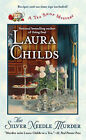 The Silver Needle Murder by Laura Childs (Paperback / softback, 2012)