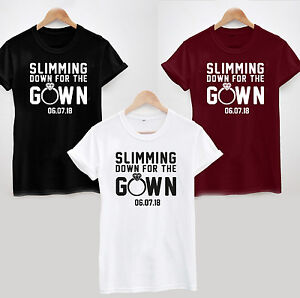Slimming Down For The Gown T Shirt Personalised Workout Gym Funny