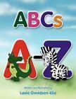 ABCs 9781453587720 by Lesia Davidson-elie Book