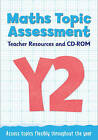 Year 2 Maths Topic Assessment: Teacher Resources and CD-ROM: Maths KS1 by Steph King (Paperback, 2016)