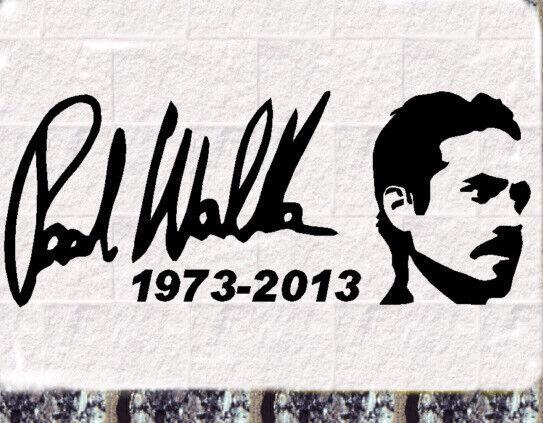 Paul Walker Autogramm  Aufkleber Car Sticker Fast and Furious RIP silhouette -