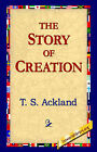 The Story of Creation by T S Ackland (Paperback / softback, 2005)