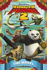 Kung Fu Panda 2: The Novel by Random House Children's Publishers UK (Paperback, 2011)