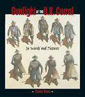 Gunfight at the O.K. Corral: In Words and Pictures by Thomas Ross (Paperback, 2001)
