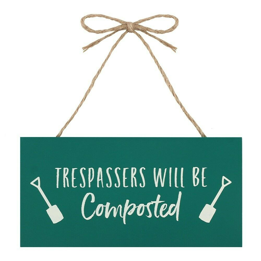 Trespassers will be Composted' Garden Sign, Green MDF Wooden Outdoor Decor Gift