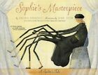 Sophies Masterpiece: A Spider's Tale by Eileen Spinelli (Paperback, 2004)