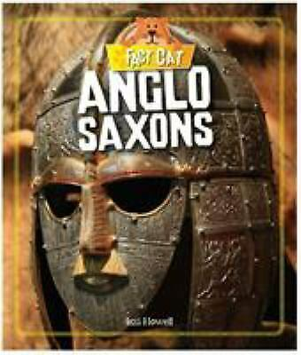 Fact Cat: History: Early Britons: Anglo Saxons by Howell, Izzi