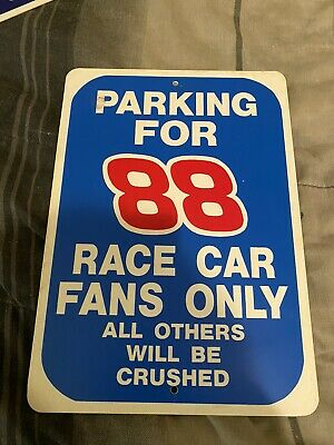 88 Sign Race Car Fans Only Or All Others Will Be Crushed | eBay