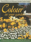 Colour in Your Garden by ACP Publishing Pty Ltd (Paperback, 1997)