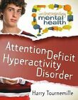 Attention-Deficit Hyperactivity Disorder by Harry Tournemille (Paperback, 2014)