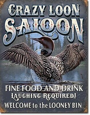 Welcome to the Looney Bin Crazy Loon Saloon TIN SIGN funny metal poster 1673-A