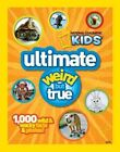 Ultimate Weird but True by National Geographic 9781426308956 Hardback 2011