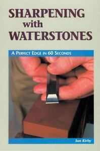 new-SHARPENING-with-WATERSTONES-Ian-Kirby-Perfect-Edge-in-60-Seconds-chisel-tool